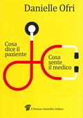 cover raccolta monografica: Cosa dice il malato, cosa sente il medico