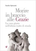 cover raccolta monografica: Morire in braccio alle Grazie