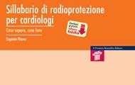 cover raccolta monografica: Sillabario di radioprotezione per cardiologi