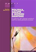 cover raccolta monografica: Politica, salute e sistemi sanitari