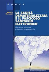 cover raccolta monografica: La sanità dematerializzata e il Fascicolo Sanitario Elettronico