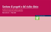 cover raccolta monografica: Gestione di progetti e del rischio clinico