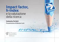 cover raccolta monografica: Impact Factor, hi-index e la valutazione della ricerca