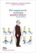 cover raccolta monografica: Per mantenersi in forma basta poco