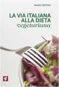 cover raccolta monografica: La via italiana alla cura vegetariana